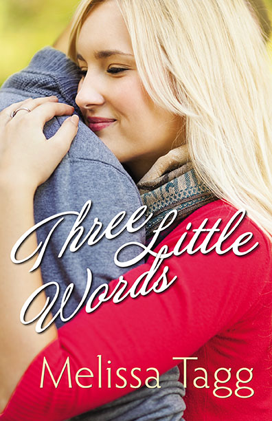 Three Little Words: A Novella Prequel (free!)